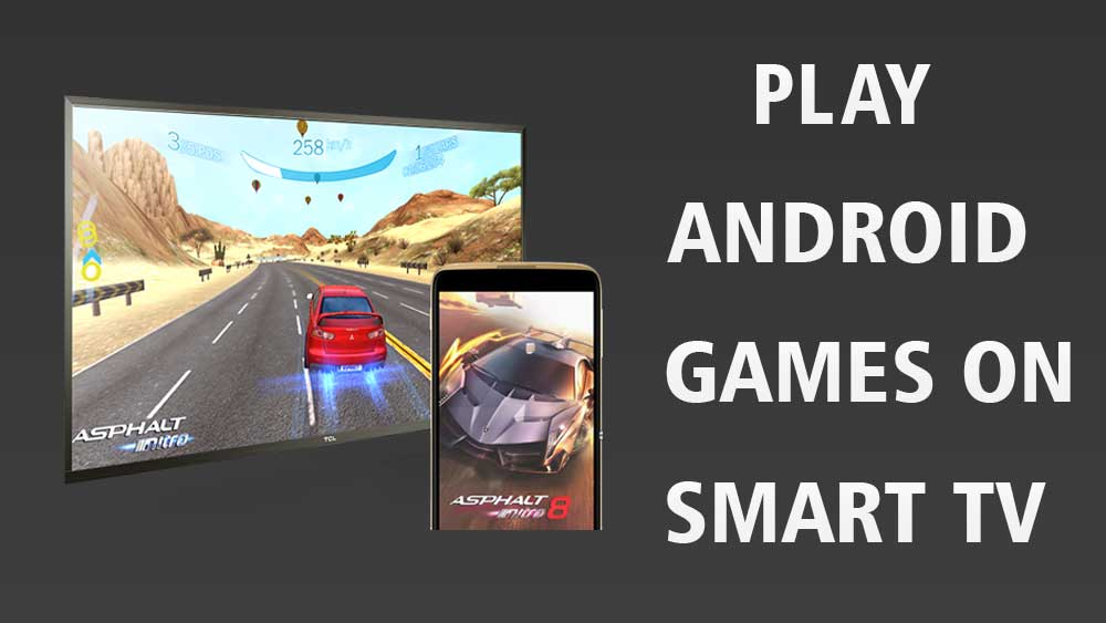 how to play android games on smart tv