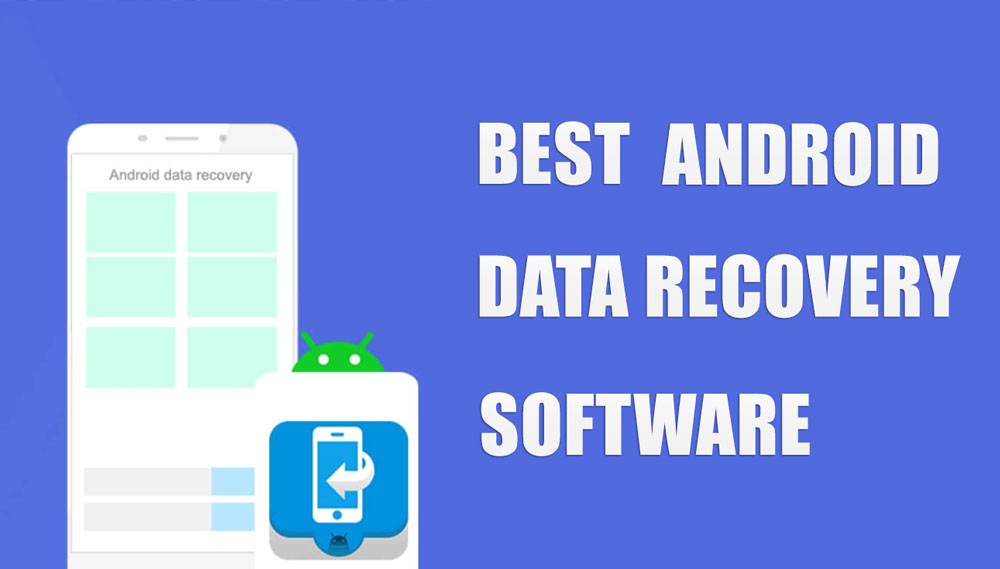 Best Android Data Recovery Apps