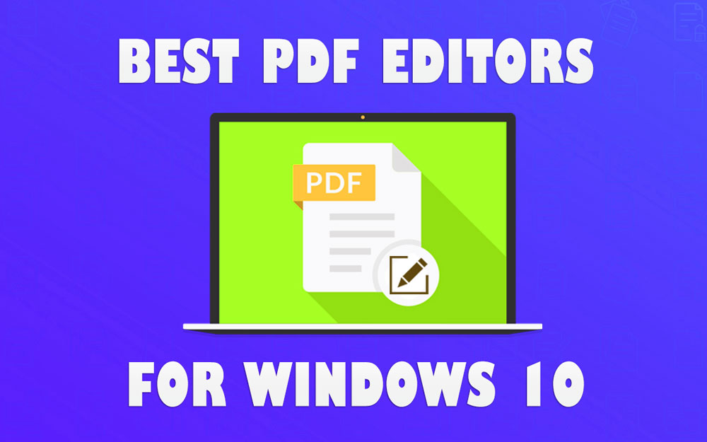 Best PDF editors for windows 10